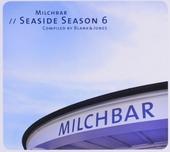 Milchbar : Seaside season. vol.6