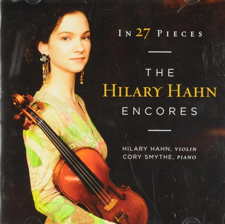 The Hilary Hahn encores in 27 pieces