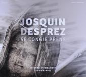 Se congie prens : chansons à cinq et six parties de Josquin Desprez (Septiesme livre de chansons imprimé à Anvers e...