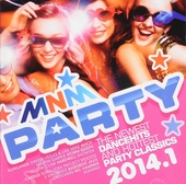 MNM party 2014. 1, The newest dancehits and hottest party classics