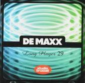 De maxx [van] Studio Brussel : long player. 29