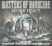 Masters of hardcore : Empire of the eternity