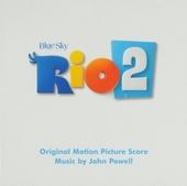 Rio 2 : original motion picture score
