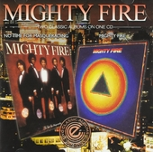 No time for masquerading ; Mighty Fire