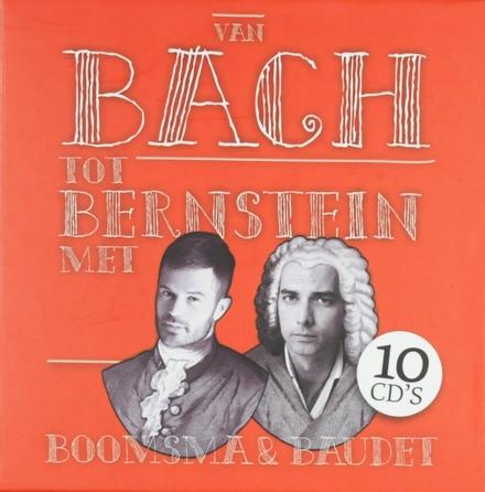 Van Bach tot Bernstein met Boomsma & Baudet