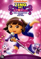 Zing met Dora