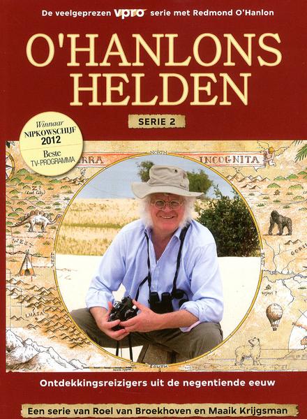 O'Hanlons helden : ontdekkingsreizigers uit de negentiende eeuw. Serie 2