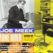 Lone rider : maximum pop! : the 1958-1962 productions