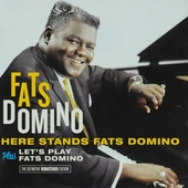 Here stands Fats Domino ; Let's play Fats Domino