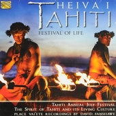 Heiva I Tahiti : Festival of life