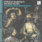 German baroque sacred music : Passion-resurrection