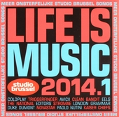 Life is music 2014 : onsterfelijke Studio Brussel songs. 1