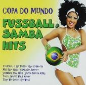 Copa do mundo : Fussball & samba hits