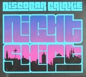 Discobar galaxie : nightshift