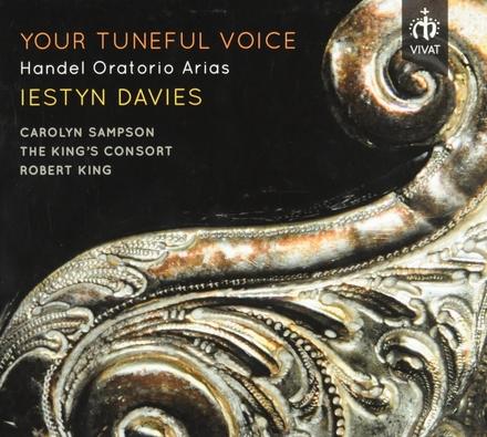Your tuneful voice : Handel oratorio arias