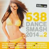 Radio 538 dance smash 2014. vol.2
