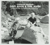 Common ground : Dave Alvin & Phil Alvin play and sing the songs of Big Bill Broonzy