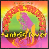 Tantric lover : the crazy world of Arthur Brown