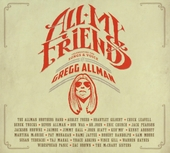 All my friends : celebrating the songs & voice of Gregg Allman