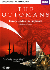 The Ottomans : Europe's Muslim emperors