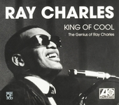 King of cool : The genius of Ray Charles