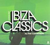 Ibiza classics : All time club anthems