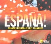 España! : grandes personajes del flamenco