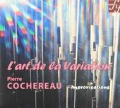 L'art de la variation : Pierre Cochereau improvise