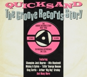 Quicksand : The Groove Record story