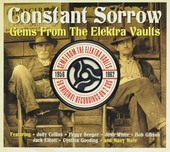 Constant sorrow : Gems from the Elektra vaults
