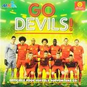 Go devils! : officiële Rode Duivels supporters cd
