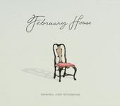 February house : Original cast recording