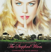 The Stepford wives : music from the motion picture