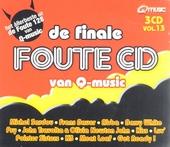 De finale Foute cd van Q-music. Vol. 13, het allerbeste uit de Foute 128 van Q-music