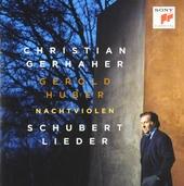 Nachtviolen : Schubert Lieder