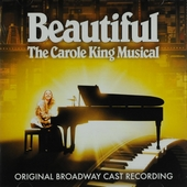Beautiful : the Carole King musical : original Broadway cast recording