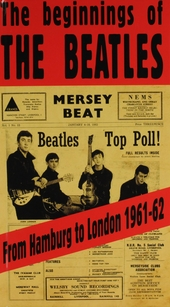 The beginnings of The Beatles : From Hamburg to London 1961-62