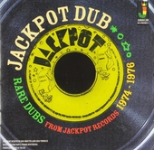 Jackpot dub : rare dubs from Jackpot records 1974-1976