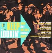 Keep lookin' : 80 more mod, soul & freakbeat nuggets
