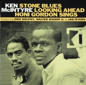 Stone blues ; Looking ahead ; Honi Gordon sings