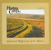 Deserted highways of the heart...