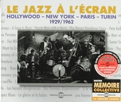 Le jazz à l'écran : Hollywood - New York - Paris - Turin 1929-1962