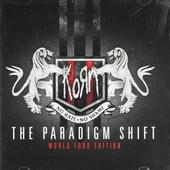 The paradigm shift : World tour edition