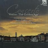 Concerto : Venice : the Golden Age