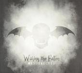 Waking the fallen : Resurrected