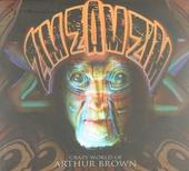 Zim zam zim : Crazy world of Arthur Brown