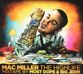 The highlife : Mixtape by Most Dope & Big Jerm