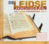 De Leidse koorboeken. Vol. V