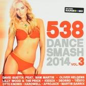 Radio 538 dance smash 2014. vol.3