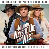 A million ways to die in the West : original motion picture soundtrack